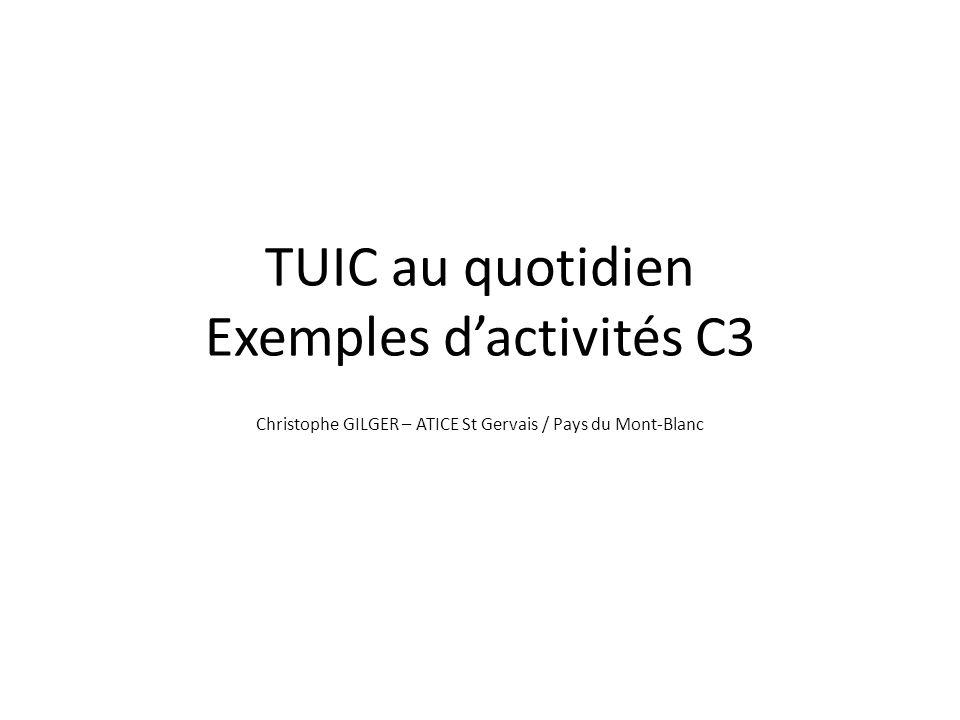 TUIC au quotidien Exemples d'activités C3