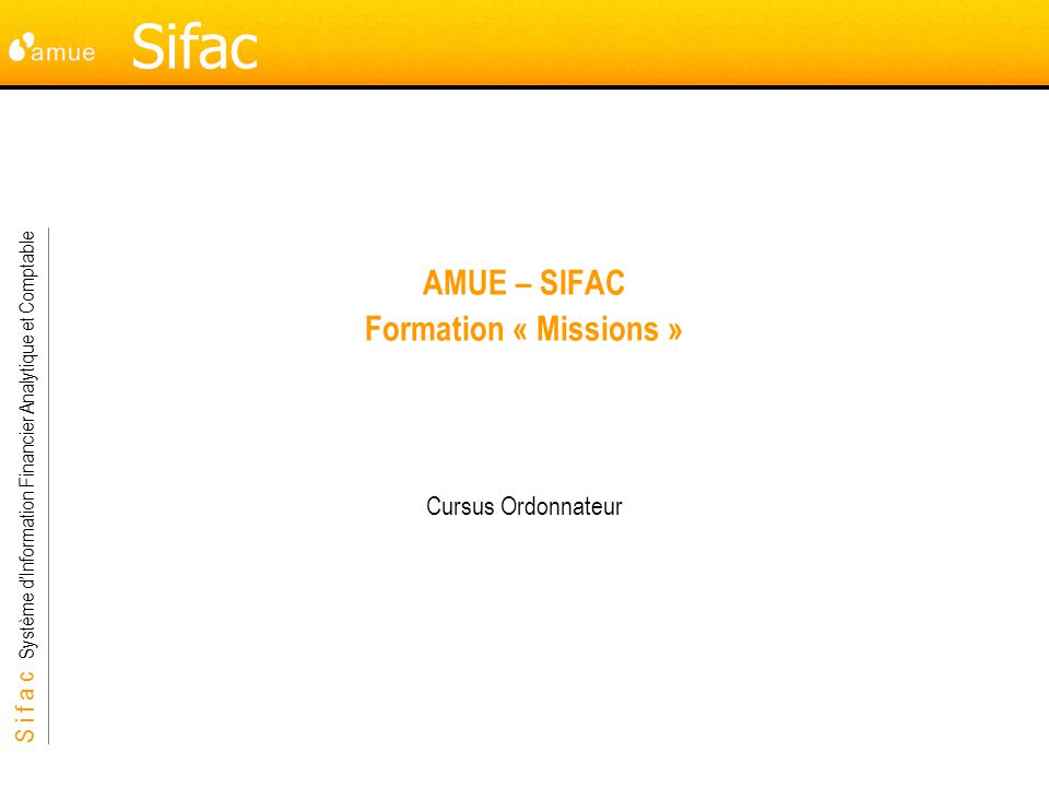 AMUE – SIFAC Formation « Missions »