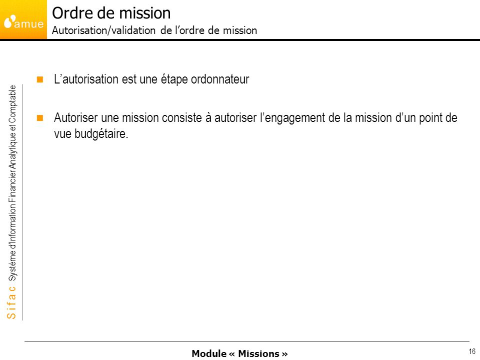 Ordre de mission Autorisation/validation de l'ordre de mission