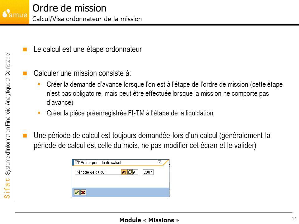 Ordre de mission Calcul/Visa ordonnateur de la mission