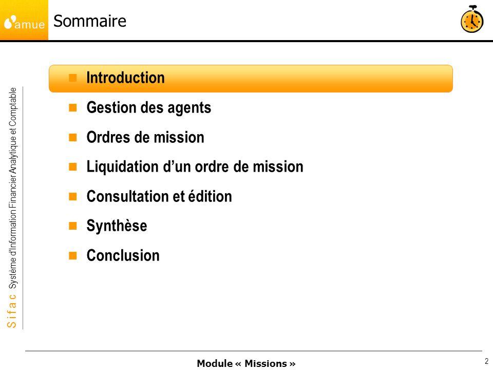 Sommaire Introduction. Gestion des agents. Ordres de mission. Liquidation d'un ordre de mission.
