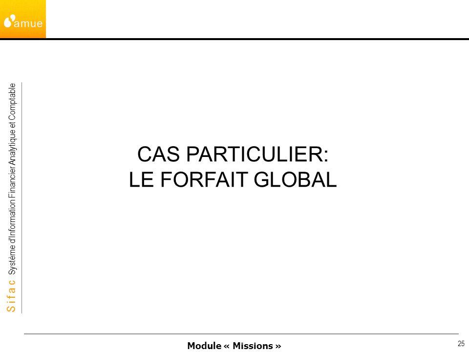 CAS PARTICULIER: LE FORFAIT GLOBAL