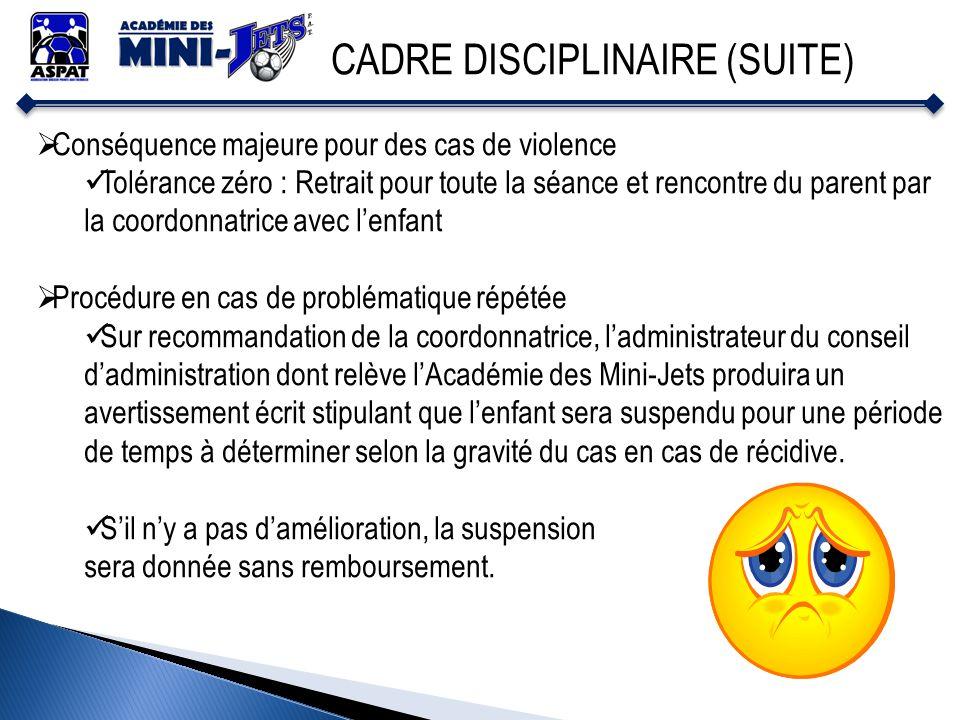 CADRE DISCIPLINAIRE (SUITE)