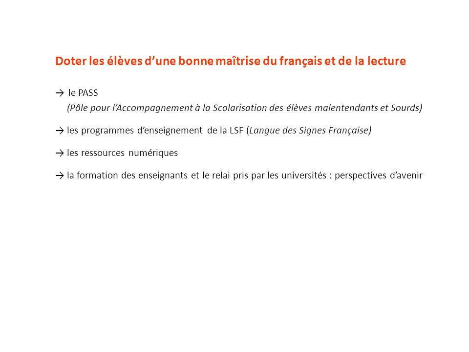 Doter les élèves d'une bonne maîtrise du français et de la lecture