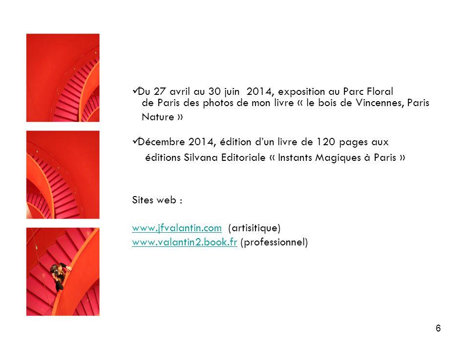 Du 27 avril au 30 juin 2014, exposition au Parc Floral de Paris des photos de mon livre « le bois de Vincennes, Paris