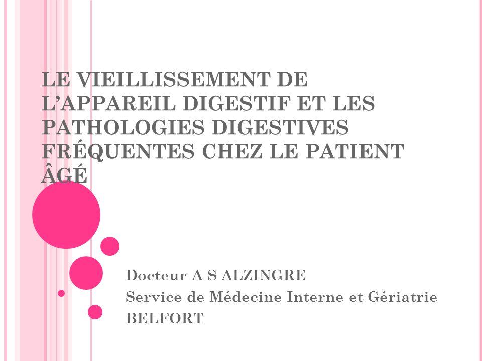 Docteur A S ALZINGRE Service de Médecine Interne et Gériatrie BELFORT