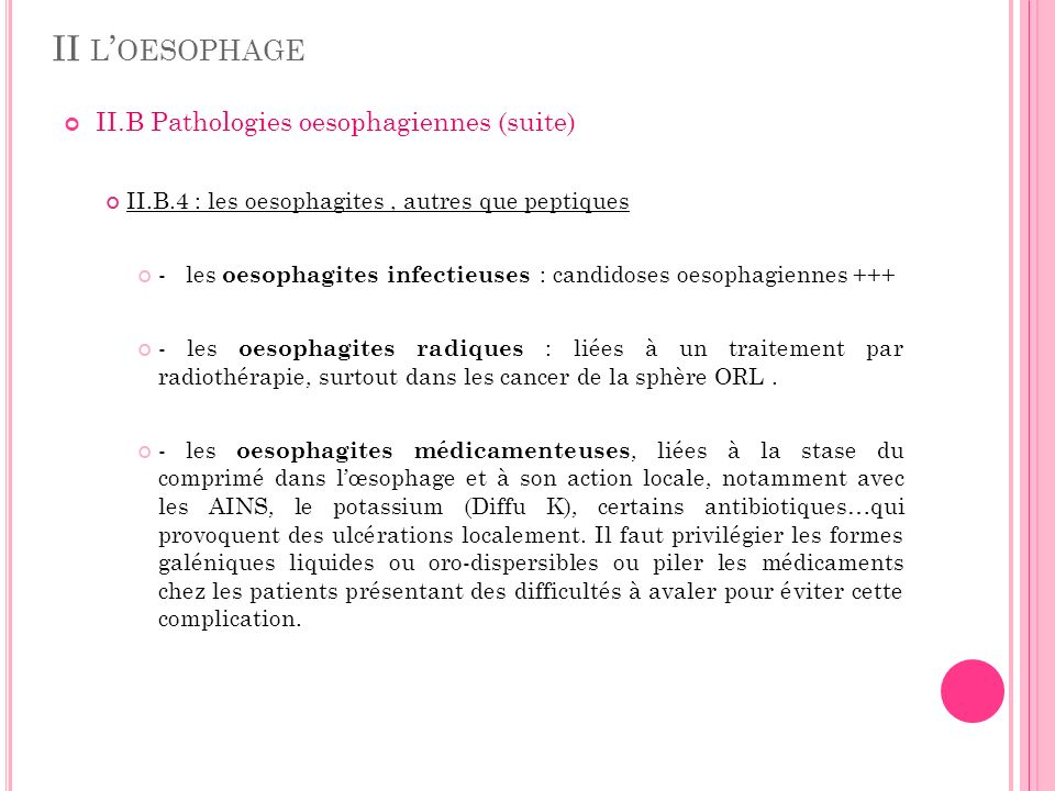 II l'oesophage II.B Pathologies oesophagiennes (suite)