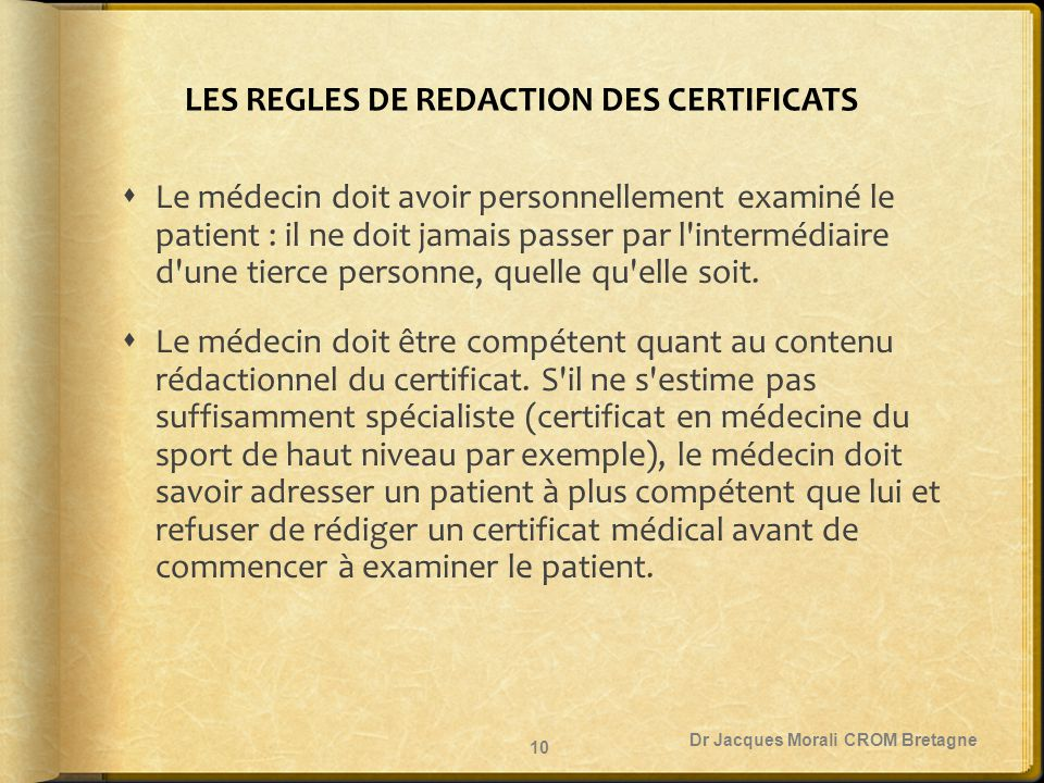 LES REGLES DE REDACTION DES CERTIFICATS