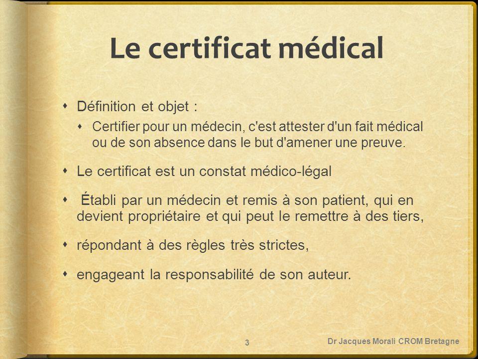 Le certificat médical Définition et objet :