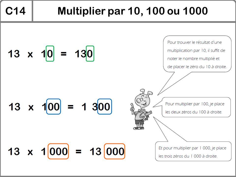 C14 Multiplier par 10, 100 ou 1000