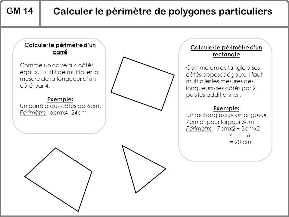Calculer le périmètre d'un carré Calculer le périmètre d'un rectangle