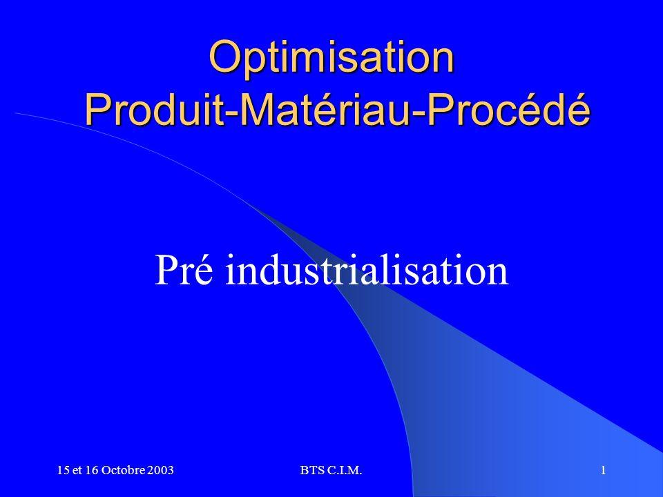 Optimisation Produit-Matériau-Procédé