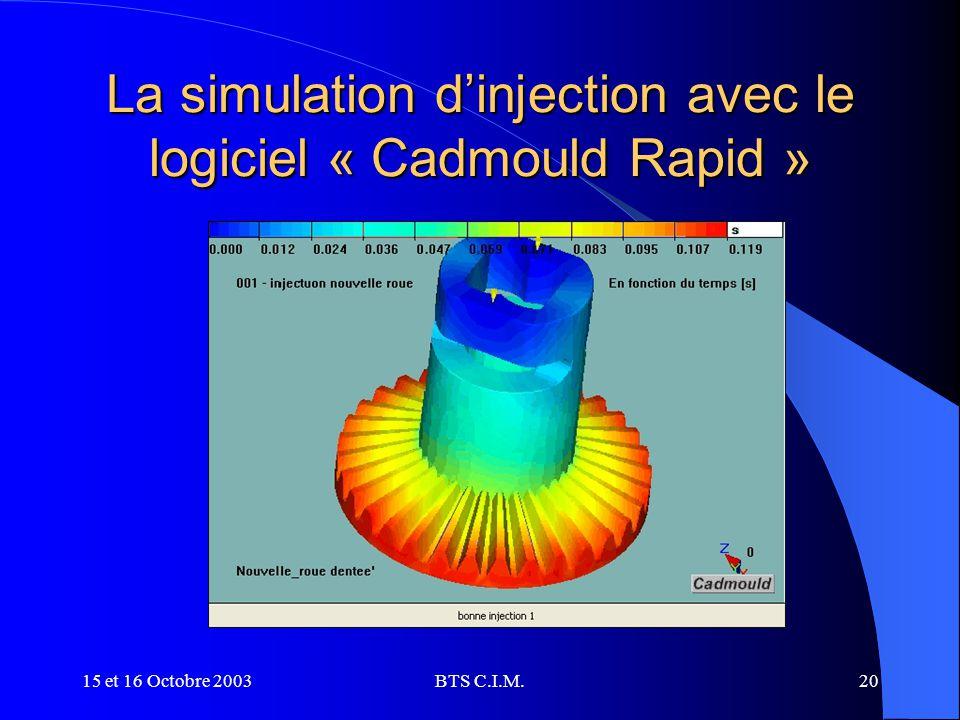 La simulation d'injection avec le logiciel « Cadmould Rapid »