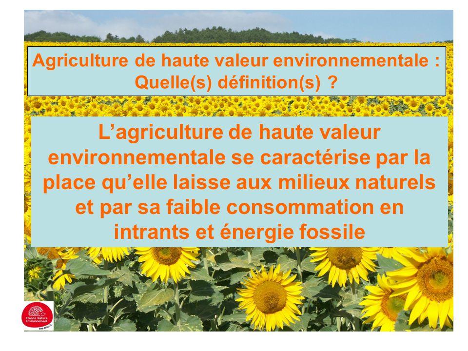 Agriculture de haute valeur environnementale : Quelle(s) définition(s)