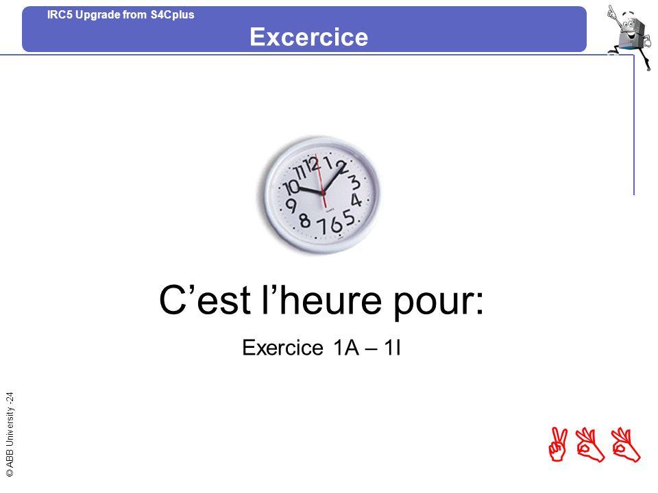 Excercice C'est l'heure pour: Exercice 1A – 1I