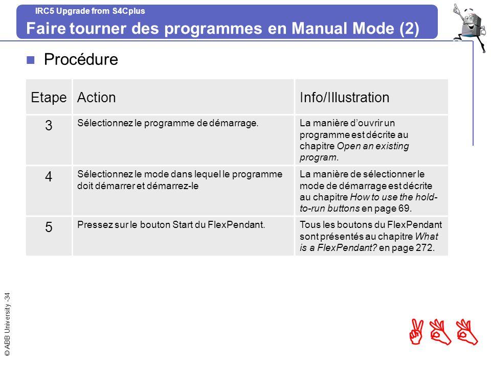 Faire tourner des programmes en Manual Mode (2)