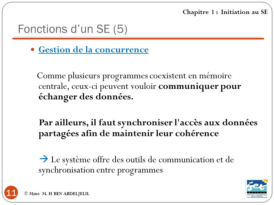 Fonctions d'un SE (5) Gestion de la concurrence
