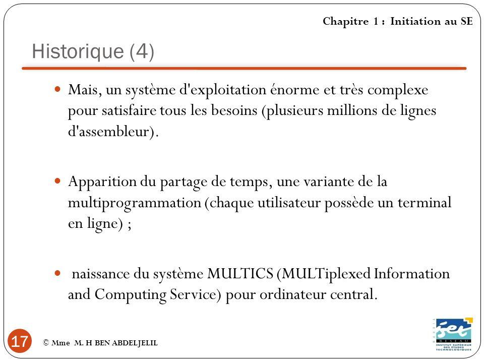 Historique (4) Chapitre 1 : Initiation au SE.