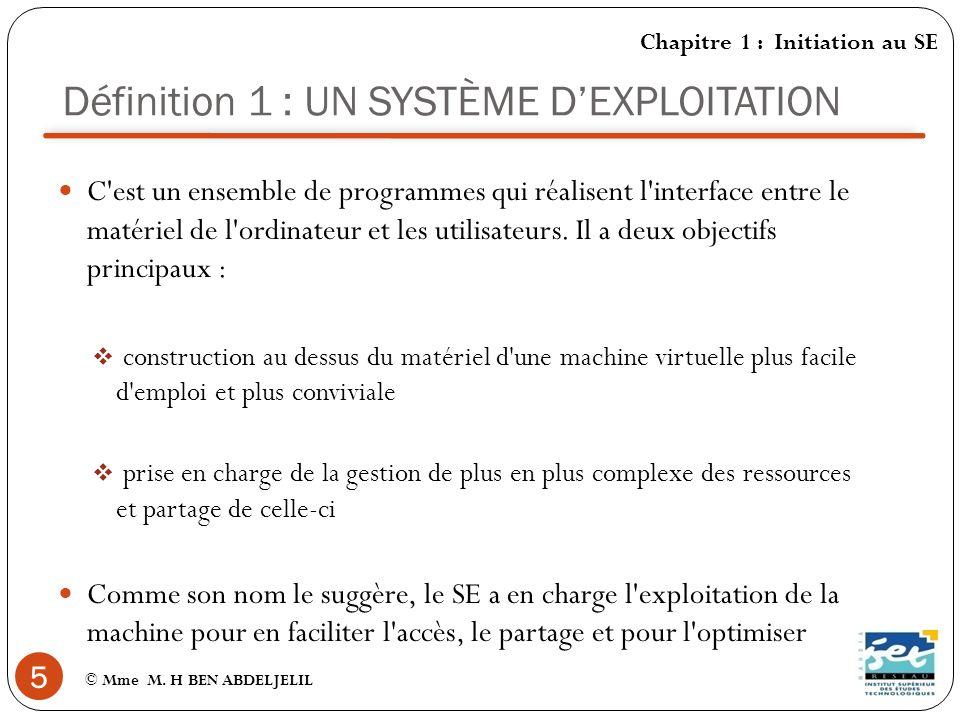 Définition 1 : UN SYSTÈME D'EXPLOITATION