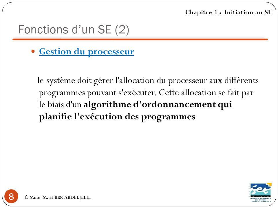 Fonctions d'un SE (2) Gestion du processeur