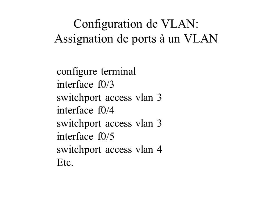 Configuration de VLAN: Assignation de ports à un VLAN