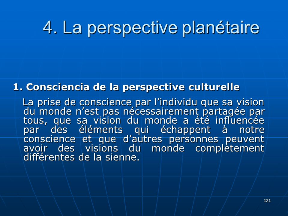 4. La perspective planétaire