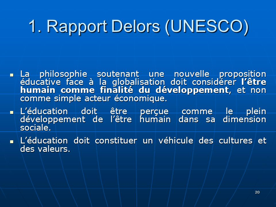 1. Rapport Delors (UNESCO)