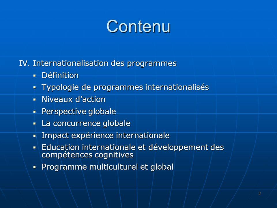Contenu IV. Internationalisation des programmes Définition