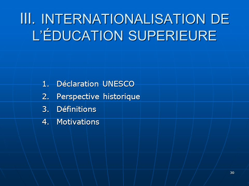 III. INTERNATIONALISATION DE L'ÉDUCATION SUPERIEURE