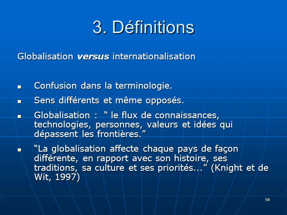 3. Définitions Globalisation versus internationalisation
