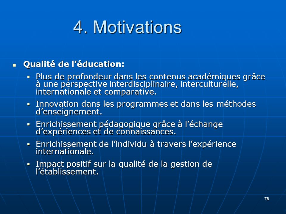 4. Motivations Qualité de l'éducation: