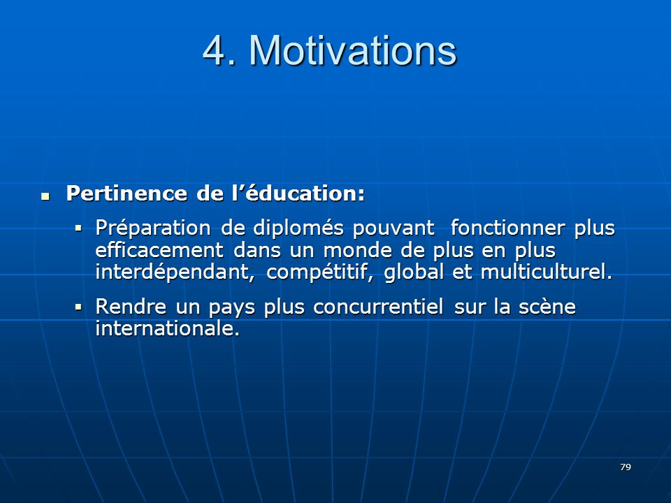 4. Motivations Pertinence de l'éducation: