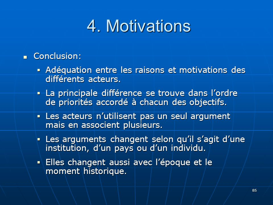 4. Motivations Conclusion: