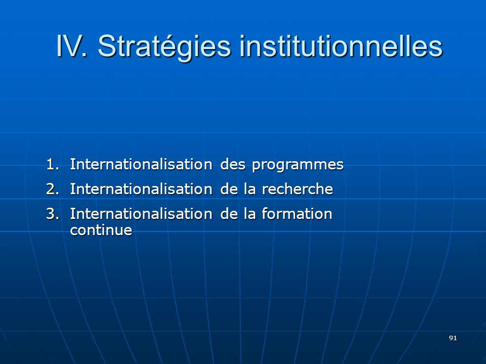 IV. Stratégies institutionnelles