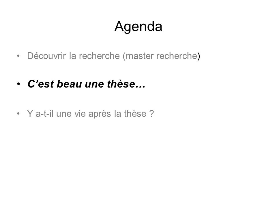 Agenda C'est beau une thèse… Découvrir la recherche (master recherche)