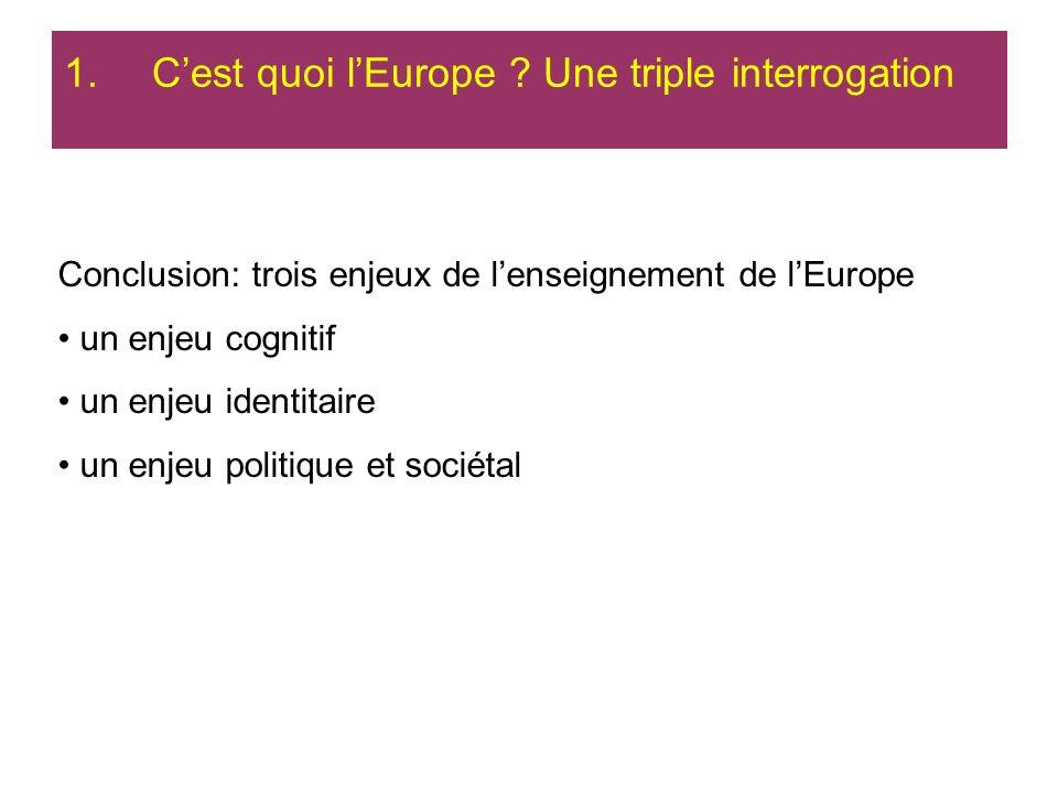 C'est quoi l'Europe Une triple interrogation