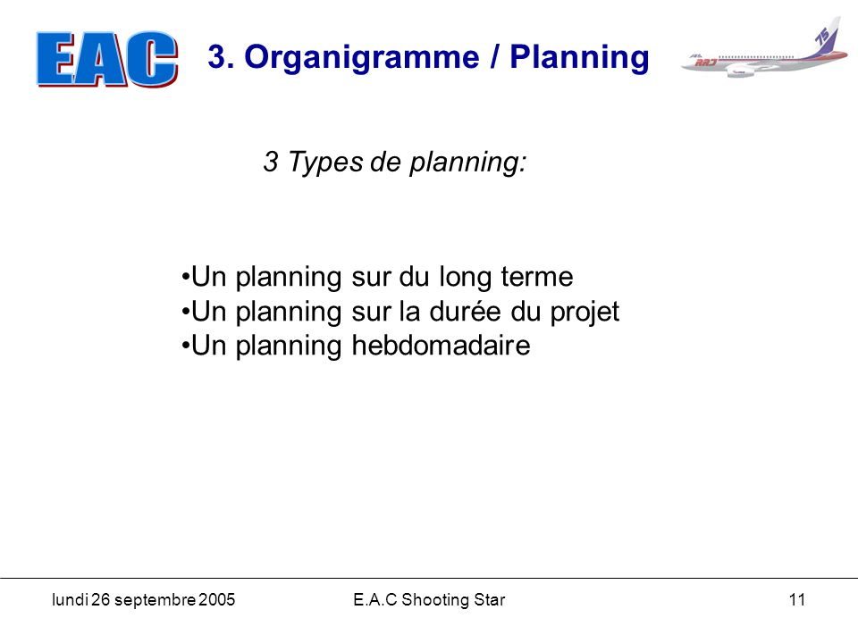 3. Organigramme / Planning
