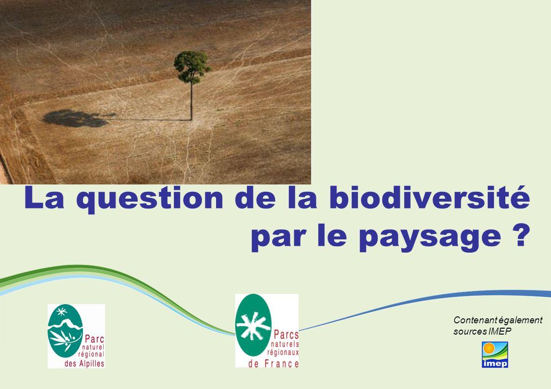 La question de la biodiversité par le paysage