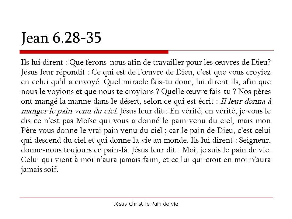 Jésus-Christ le Pain de vie