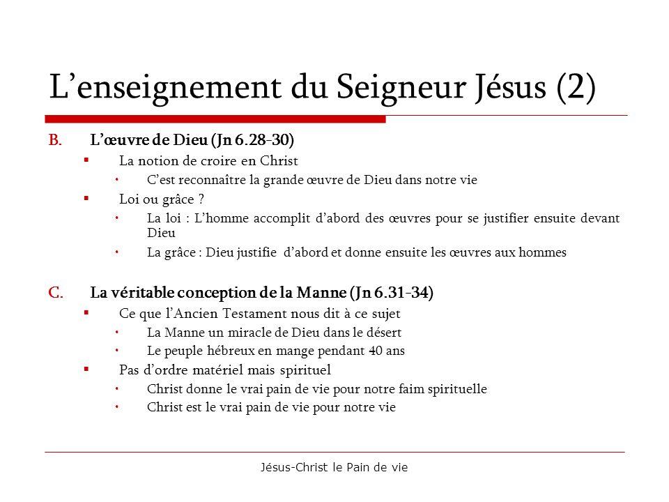 L'enseignement du Seigneur Jésus (2)