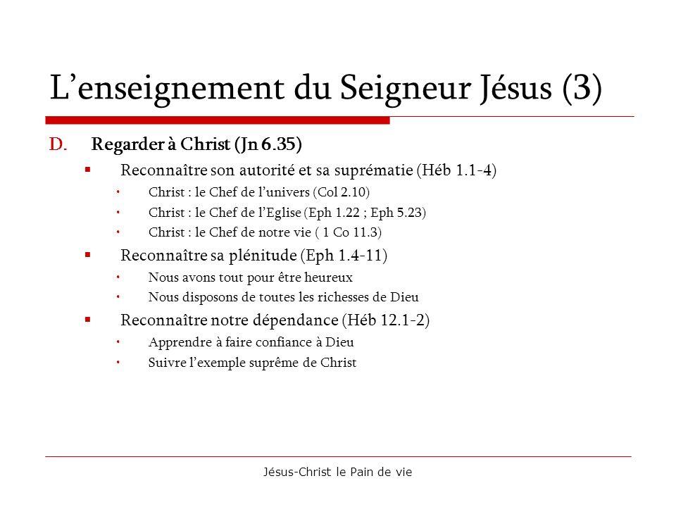 L'enseignement du Seigneur Jésus (3)