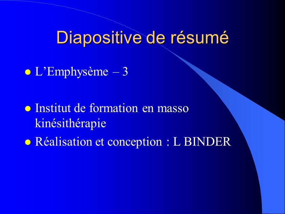 Diapositive de résumé L'Emphysème – 3