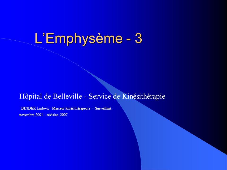 L'Emphysème - 3 Hôpital de Belleville - Service de Kinésithérapie