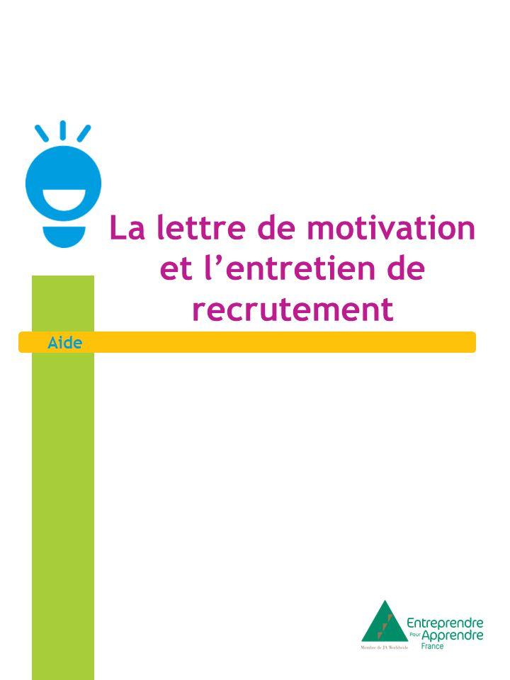 La lettre de motivation et l'entretien de recrutement