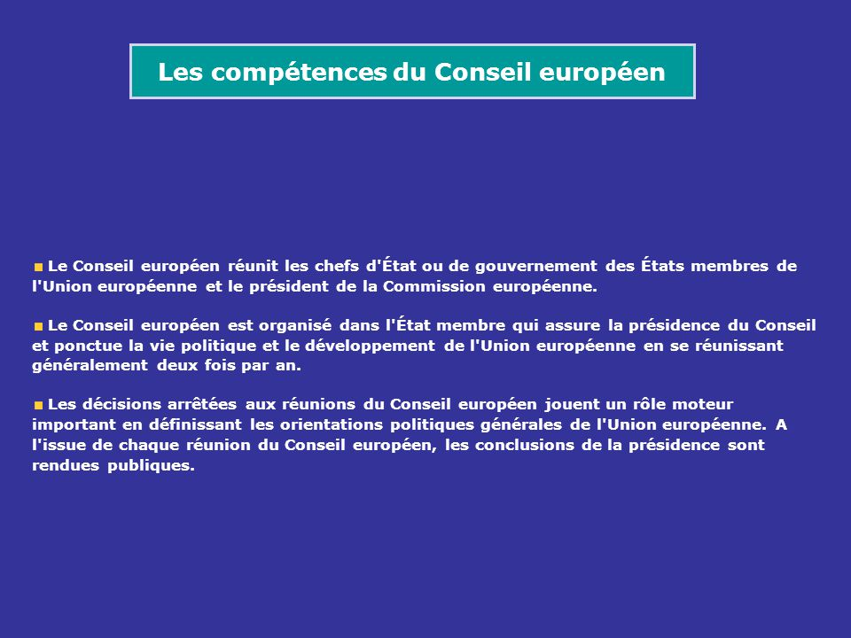 Les compétences du Conseil européen
