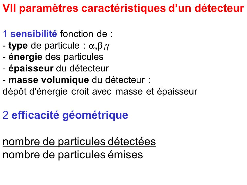 VII paramètres caractéristiques d'un détecteur