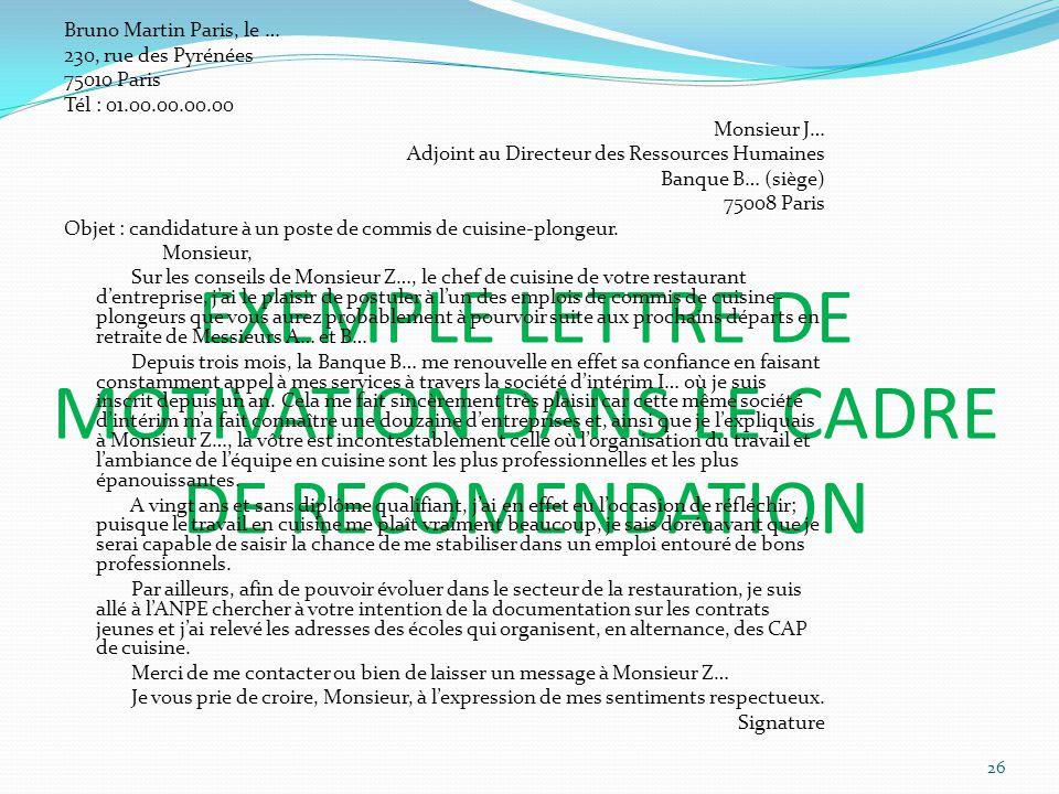 EXEMPLE LETTRE DE MOTIVATION DANS LE CADRE DE RECOMENDATION