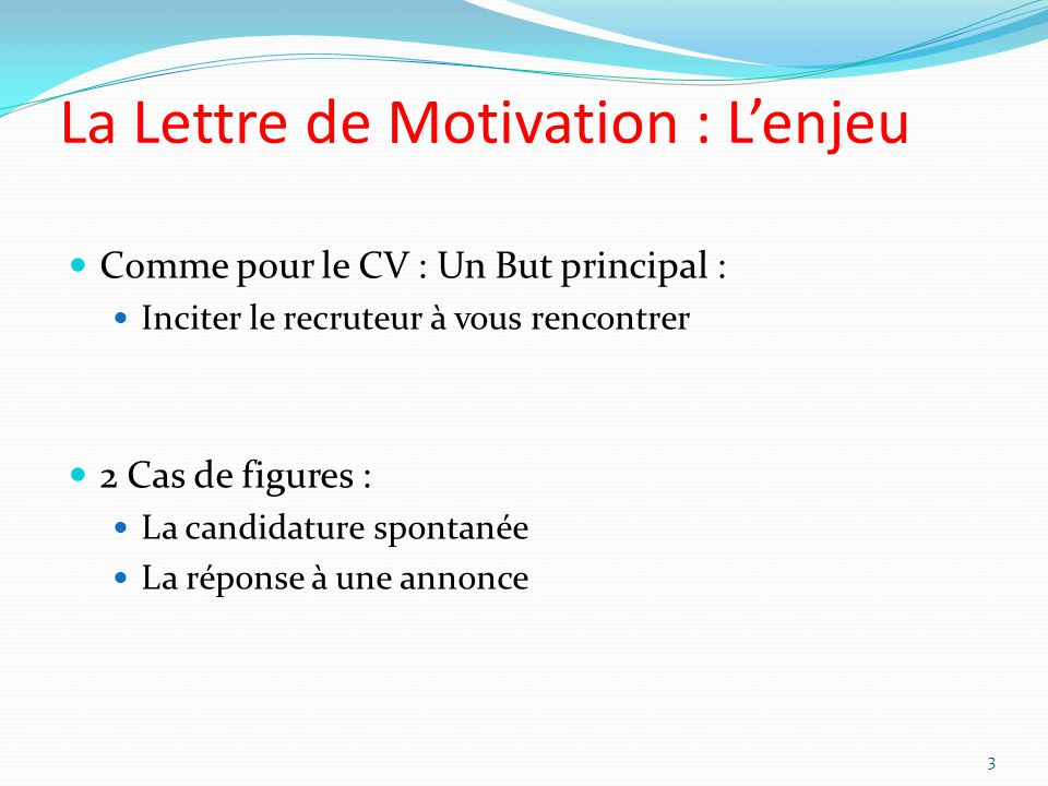 La Lettre de Motivation : L'enjeu