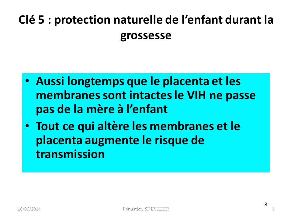 Clé 5 : protection naturelle de l'enfant durant la grossesse