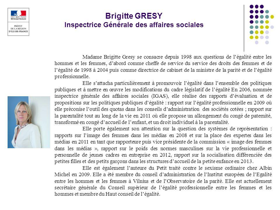 Brigitte GRESY Inspectrice Générale des affaires sociales